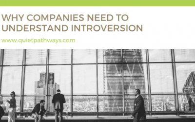 Why Companies Need To Understand Introversion